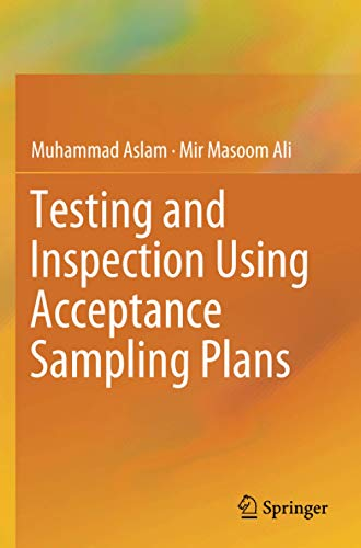 Testing and Inspection Using Acceptance Sampling
