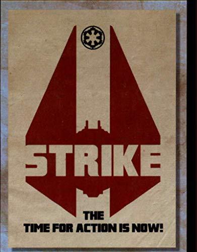 2018 Topps Star Wars Galaxy Rogue One Propaganda Non Sport Trading Card #RP-6 Strike Official Collectible Entertainment Card