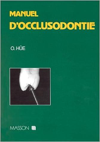 Lire en ligne Manuel d'occlusodontie pdf