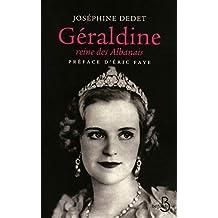 Géraldine, reine des albanais (French Edition)