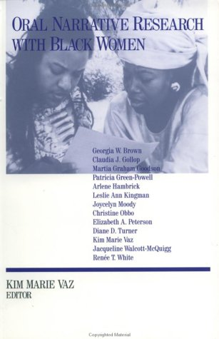 Oral Narrative Research with Black Women: Collecting Treasures