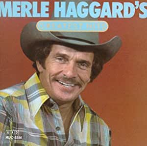 Merle Haggard Merle Haggard Greatest Hits Amazon Com