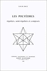 Les polyèdres réguliers, semi-réguliers et composés