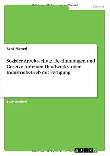 Sozialer Arbeitsschutz Bestimmungen Und Gesetze Für Einen Handwerks