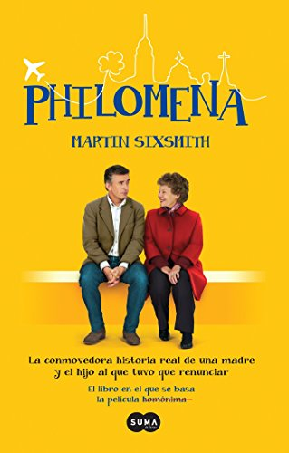 Philomena / Philomena: A Mother, Her Son, and a Fifty-Year Search (MTI) (Spanish Edition)