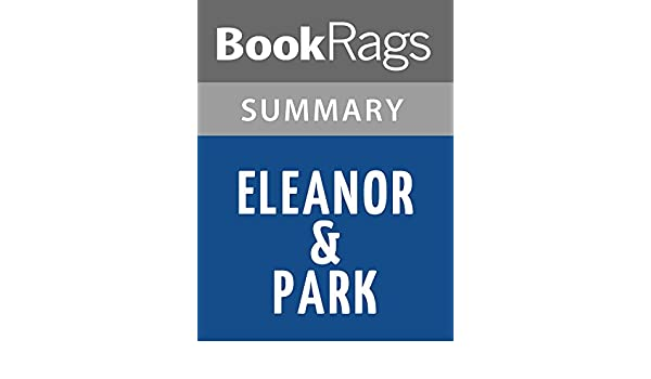 Amazon Com Summary Study Guide Eleanor Park By Rainbow Rowell