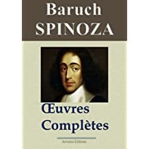 Spinoza : Oeuvres complètes et annexes - 16 titres  - Annotés (French Edition)