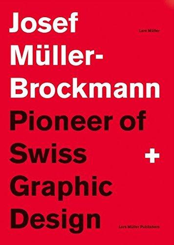 Pioneer of Swiss Graphic Design by Josef M??ller-Brockmann (2015-11-30) (Josef Muller Brockmann Pioneer Of Swiss Graphic Design)