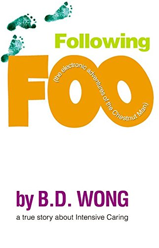 Following Foo: (the electronic adventures of The Chestnut Man) pdf epub