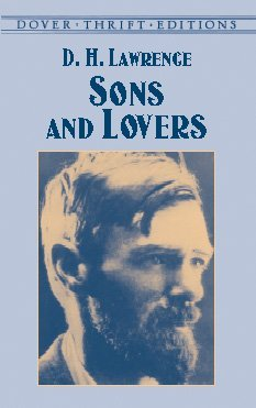 Sons and Lovers (Dover Thrift Editions) Sons and Lovers