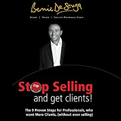 Stop Selling and Get Clients