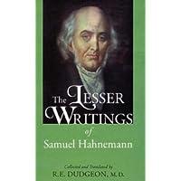 The Lesser Writings of Hahnemann