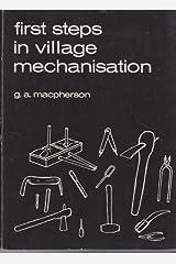First Steps in Village Mechanisation Paperback