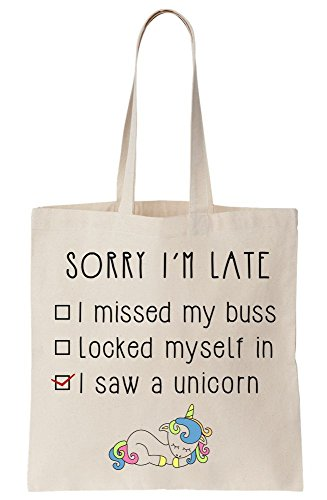 Myself In Missed I'm Late Saw Bus Unicorn Not I Locked My And Tote A Sorry Bag Canvas Not qvztdt