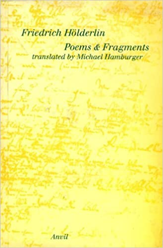 Friedrich Heolderlin Poems And Fragments Poetica Amazon