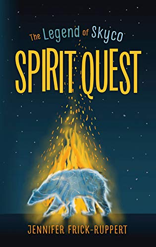 Spirit Quest (1) (The Legend of Skyco)