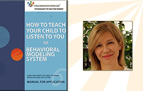 BEHAVIORAL MODELING SYSTEM with FREE CONSULTATION WITH CHILD PSYCHOLOGIST