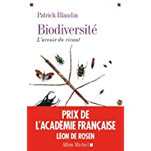 Biodiversité: L'avenir du vivant