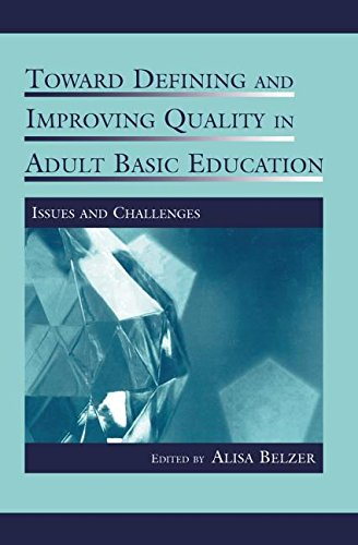 Toward Defining and Improving Quality in Adult Basic Education: Issues and Challenges (Rutgers Invitational Symposium on Education)