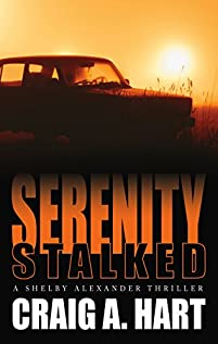 Serenity Stalked by Craig A. Hart ebook deal
