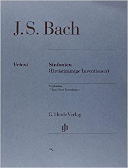 Sinfonias (Three Part Inventions) - Revised Urtext Edition