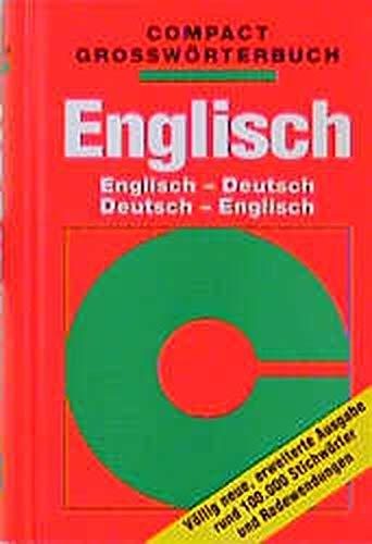 Compact Großwörterbuch, Englisch (Compact Grosswörterbuch)