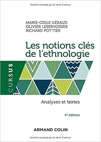 En ligne téléchargement gratuit Les notions clés de l'ethnologie - 4e éd. - Analyses et textes pdf epub