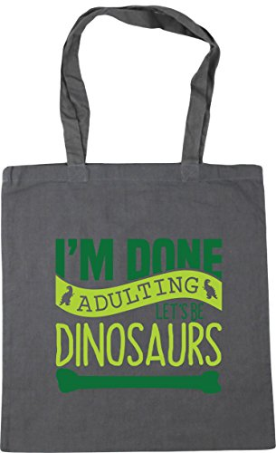 HippoWarehouse I'm Done Adulting Let's Be Dinosaurs Tote Shopping Gym Beach Bag 42cm x38cm, 10 litres Graphite Grey