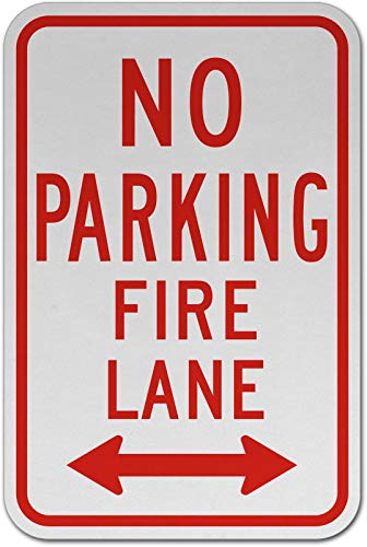 Traffic Signs - No Parking Fire Lane (Double Arrow) Sign 12 x 18 Aluminum Sign Street Weather Approved Sign 0.04 Thickness