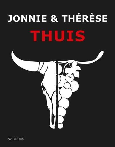 Jonnie & Thérèse thuis (Dutch Edition) by Jonnie Boer, Thérese Boer, Joël Broekaert