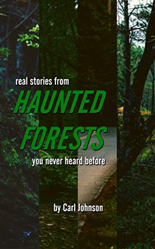REAL, SCARY AND NEW Haunted Forest Stories: Based on real events
