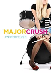 Major Crush (The Romantic Comedies)