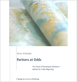 Book Partners at Odds: The Future of Transatlantic Relations--Options for a New Beginning- Common