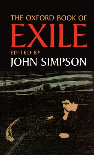 The Oxford Book of Exile