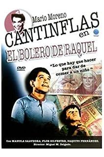 Cantinflas El Bolero De Raquel [DVD]