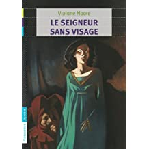 SEIGNEUR SANS VISAGE (LE)
