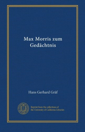 Max Morris zum Gedächtnis (German Edition)
