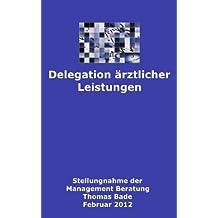 Delegation ärztlicher Tätigkeiten (German Edition)