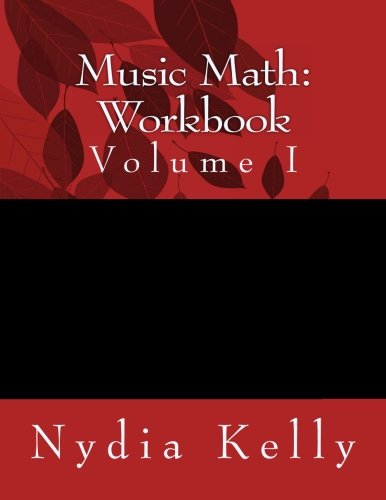 Math Music - Music Math Workbook (Volume 1)