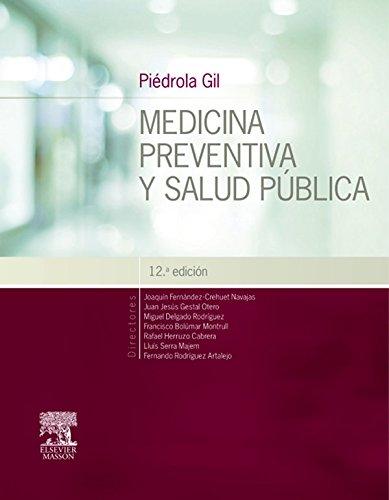 Piédrola Gil. Medicina preventiva y salud pública (Spanish Edition)