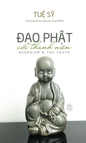 Dao Phat voi Thanh Nien - Buddhism and the Youth (Vietnamese Edition)