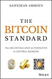 Book cover from The Bitcoin Standard: The Decentralized Alternative to Central Banking by Saifedean Ammous