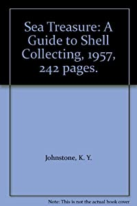Hardcover Sea Treasure: A Guide to Shell Collecting, 1957, 242 pages. Book