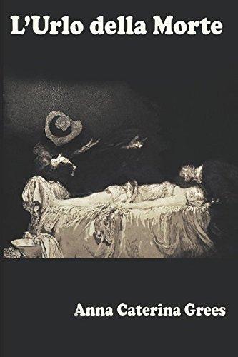 L'Urlo della Morte (Collana Remake Classici) (Italian Edition)