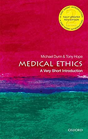Medical Ethics: A Very Short Introduction (Very Short