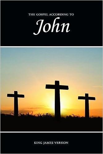 John, The Gospel According to (KJV) (The Holy Bible, King