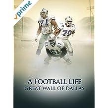 A Football Life - Great Wall of Dallas