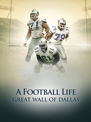 A Football Life - Great Wall of Dallas