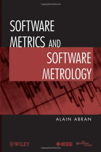 Software Metrics and Software Metrology by Alain Abran, Publisher : Wiley-IEEE Computer Society Pr