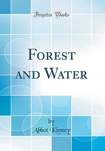 Forest and Water (Classic Reprint)